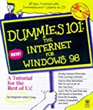 Dummies 101: The Internet for Windows 98 (For Dummies (Computer/Tech)) (0764502077) by Bender, Hy
