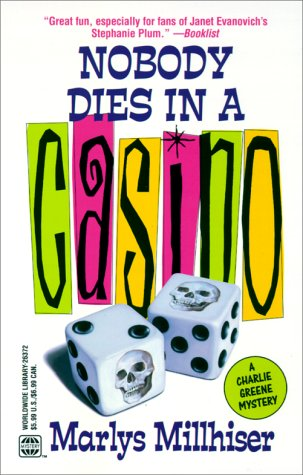 Nobody Dies In A Casino (Worldwide Library Mysteries), Millhiser