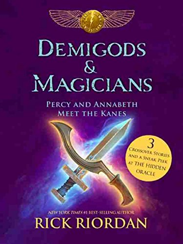 demigods and magicians percy annabeth meet the kanes files
