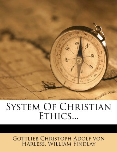 System Of Christian Ethics...
