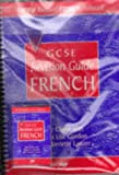 img - for GCSE Revision Guide: French (GCSE Revision Guides) (English and French Edition) book / textbook / text book