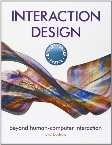 Interaction Design: Beyond Human - Computer Interaction