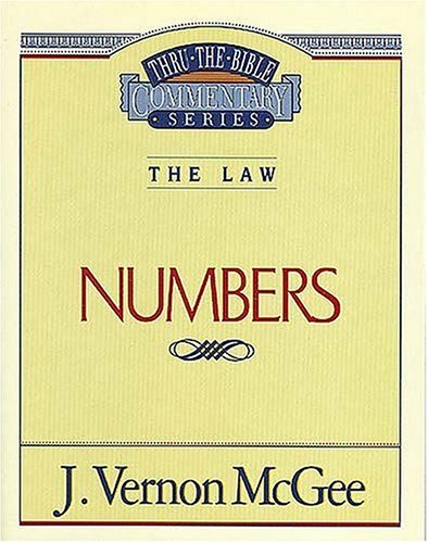 Numbers (Thru the Bible), J. VERNON MCGEE