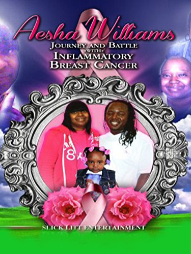 Aesha Williams Journey And Battle With Inflammatory Breast Cancer