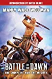 Battle in the Dawn: The Complete Hok the Mighty (Planet Stories (Paizo Publishing))