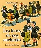 echange, troc Daniel Durandet - Les livres de nos cartables