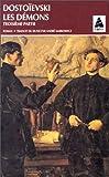 Les Démons, tome 3 (French Edition) (2742704949) by Dostoïevski, Fedor Mikhaïlovitch