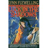 Luck in the Shadows: The Nightrunner Series, Book Iby Lynn Flewelling