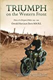 img - for Triumph on the Western Front: Diary of a Despatch Rider 1915-1919 Oswald Harcourt-Davis MM book / textbook / text book
