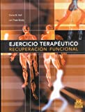 img - for Ejercicio Terapeutico. Recuperacion funcional (Spanish Edition) book / textbook / text book