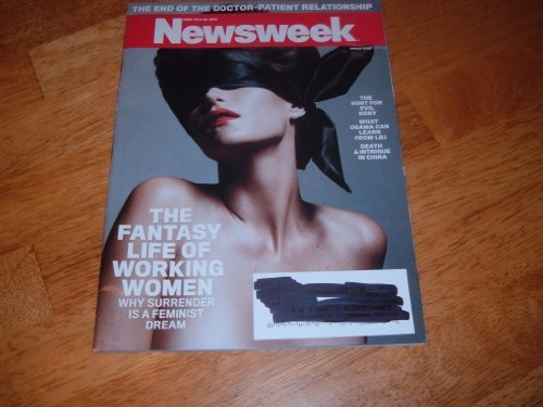 newsweek-magazine-april-23-30-2012-the-fantasy-life-of-working-women-the-end-of-the-doctor-patient-r