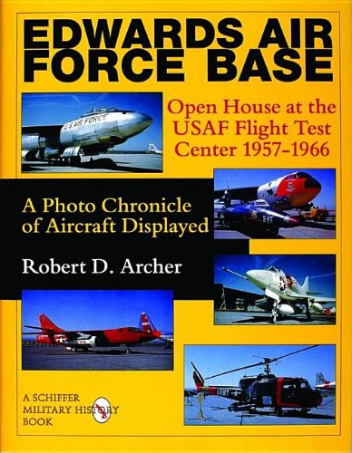 edwards-air-force-base-open-house-at-the-usaf-flight-test-center-1957-1966-a-photo-chronicle-of-airc