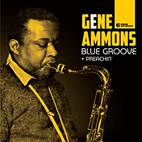 Blue Groove + Preachin' (Bonus Track Version)
