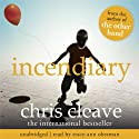 Incendiary Audiobook by Chris Cleave Narrated by Tracy-Ann Oberman