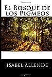 El Bosque de los Pigmeos: Memorias del Águila y el Jaguar 3