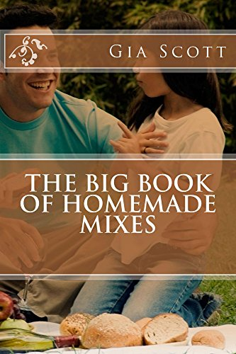 The Big Book of Homemade Mixes by Gia Scott