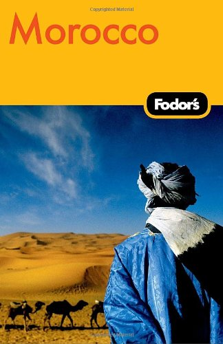 Fodor's Morocco, 4th Edition