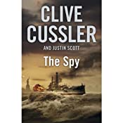 The Spy: An Isaac Bell Adventure, Book 3 | Clive Cussler, Justin Scott