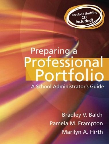 Preparing a Professional Portfolio: A School...
