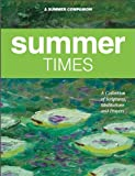 Summer Times: A Collection of Scriptures, Meditations, and Prayers