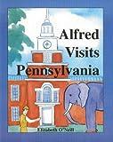 Alfred Visits Pennsylvania