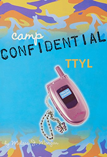 TTYL (Camp Confidential)
