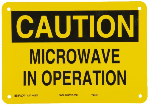 "Brady 42833 Aluminum Radiation & Laser Sign, 7"" X 10"", Legend ""Microwave In Operation"""