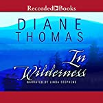 In Wilderness   Diane Thomas