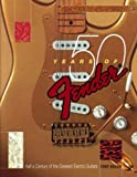 Tony Bacon 50 Years of Fender: Half a Century of the Greatest Electric Guitars