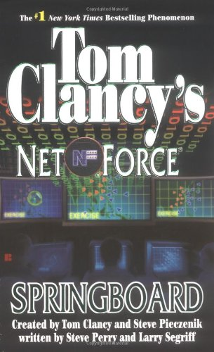 Springboard (Tom Clancy'S Net Force, Book 9) front-792597