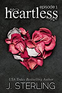 Heartless: Episode #1 by J. Sterling ebook deal
