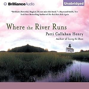 Where the River Runs Audiobook