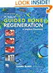 20 Years of Guided Bone Regeneration...