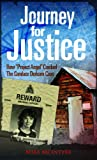 Journey for Justice: How Project Angel Cracked the Candace Derksen Case