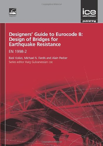 Designers' Guide to Eurocode 8: Design of Bridges for Earthquake Resistance (Designers' Guide to Eurocodes)