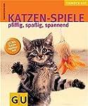 Katzen-Spiele: pfiffig, spaßig, spann...
