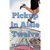 513FsltNF0L. SL160 OU01 SS160  Pickup In Aisle Twelve (Angie Wharton Series) (Kindle Edition)