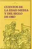 Cuentos de la Edad Media y del Siglo de Oro (Akal Literaturas)