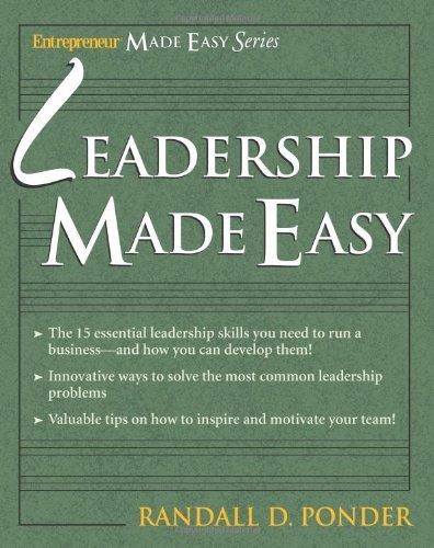 Leadership Made Easy (Entrepreneur Made Easy Series)
