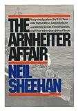 The Arnheiter affair (0394473639) by Sheehan, Neil