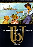 Las aventuras de Tom Sawyer / The Aventures of Tom Sawyer (Spanish Edition)