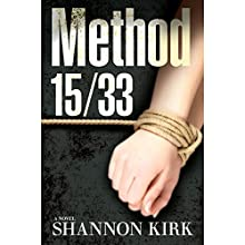Method 15/33 (       UNABRIDGED) by Shannon Kirk Narrated by Greg Watanabe, Allyson Ryan