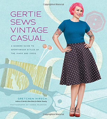 gertie-sews-vintage-casual-a-modern-guide-to-sportswear-styles-of-the-1940s-and-1950s