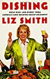 img - for Dishing: Great Dish -- and Dishes -- from America's Most Beloved Gossip Columnist book / textbook / text book
