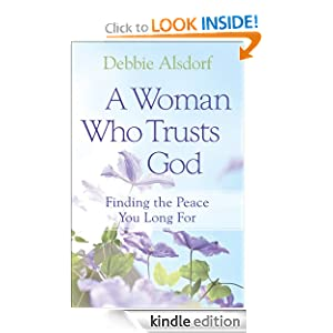 Woman Who Trusts God, A