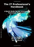 img - for The IT Professional's Handbook book / textbook / text book