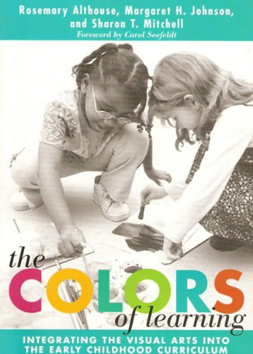 The Colors of Learning: Integrating the Visual Arts into...