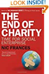 The End of Charity: Time for social e...