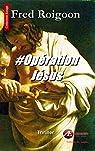 Op�ration J�sus par Roigoon