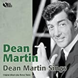 Dean Martin Sings (Original Album Plus Bonus Tracks)
